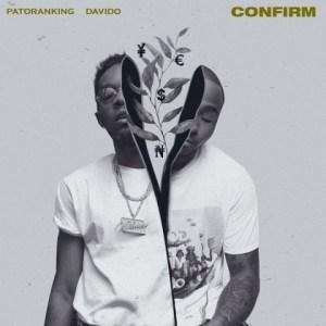 Patoranking - Confirm ft. Davido